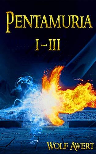 Pentamuria: Sammelband I-III von [Wolf Awert]
